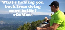 What's holding you back from doing more in life? It's Time to Do More