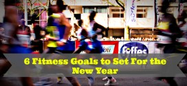 6 Fitness Goals to Set For the New Year [Guest Post]