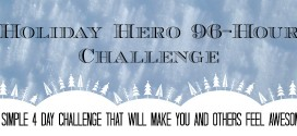 Take the Challenge and Become a Holiday Hero in 96 Hours