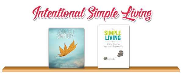 Intentional Simple Living