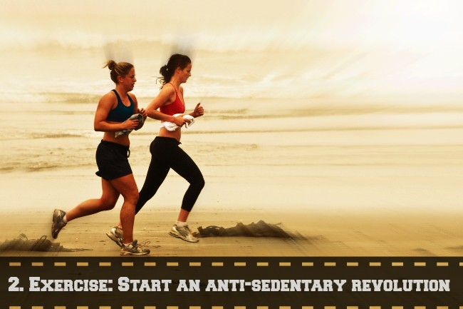 Exercise: Start an anti-sedentary revolution