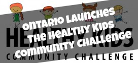 Ontario launches The Healthy Kids Community Challenge