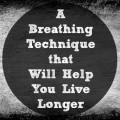breathing will help you live longer