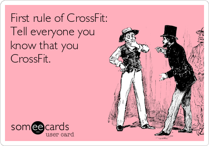 The first rule of crossfit