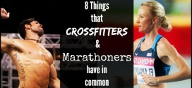 8 Things CrossFit Athletes and Marathon Runners have in common