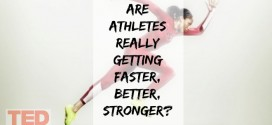 Are athletes really getting faster, better, stronger?