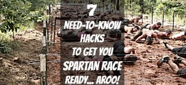 7 Need-to-know Hacks to Get You Spartan Race Ready… Aroo!
