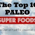Top_10_Paleo_Diet_Superfoods