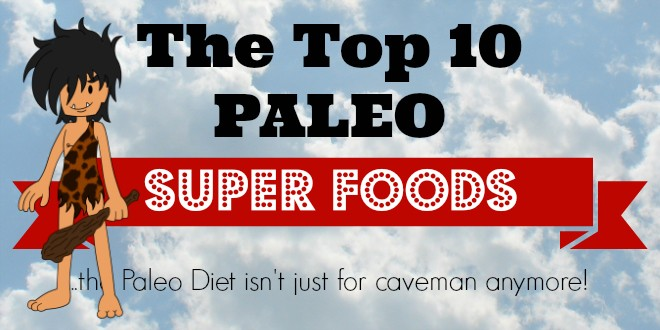 Top_10_Paleo_Diet_Superfoods