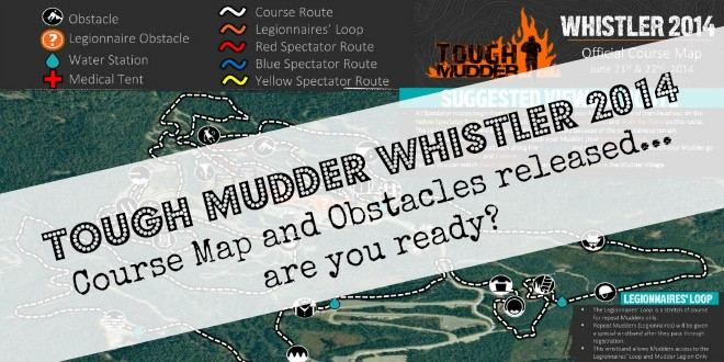 Tough Mudder Whistler 2014 Course Map Released