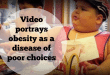 Video portrays obesity as a disease of poor choices