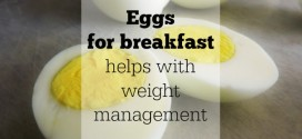 No Fowl Here! Eggs for breakfast helps with weight management