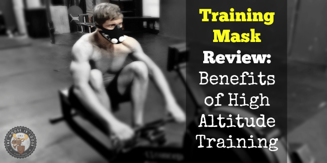 Training Mask Review: Benefits of High Altitude Training