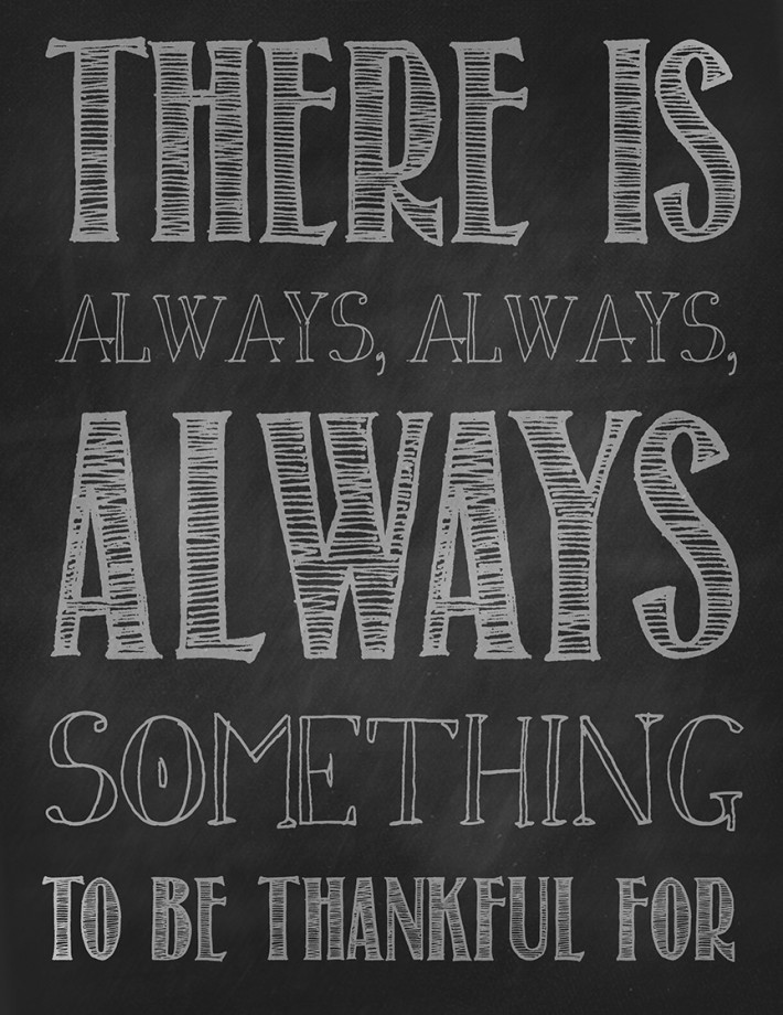 Always something to be thankful about