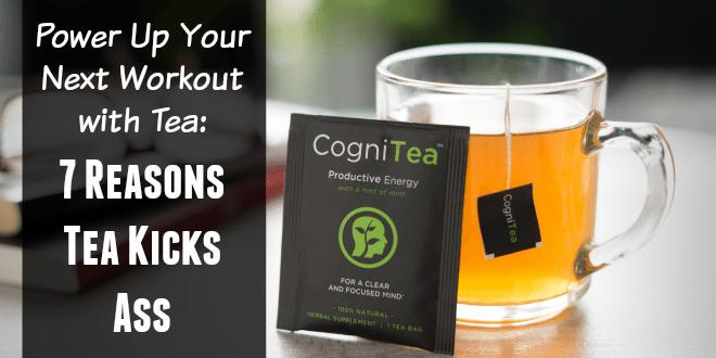 7 Reasons Tea Kicks Ass