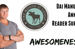 Dai Manuel's Annual Reader Survey of Awesomeness