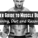 Beginner Guide to Muscle Building: Training, Diet and Recovery