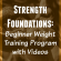 Strength Foundations: Beginner Weight Training Program with Videos