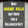 Why Sugar Kills Any Hope for a Balanced Diet