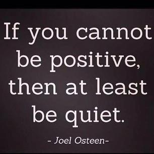 Be Positive Not Negative