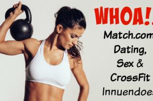 Match com sex crossfit innuendoes