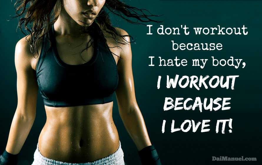 I_workout_because_I_Love_my_body
