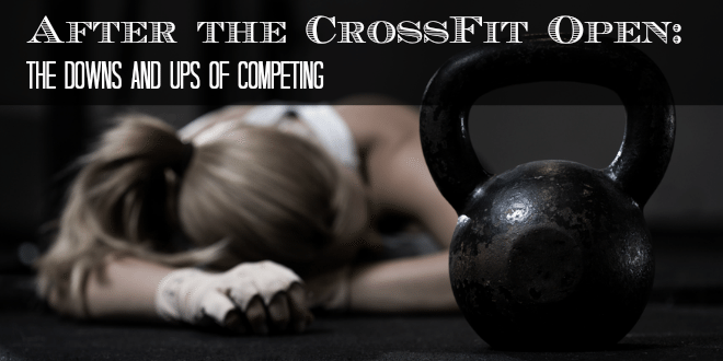 The_Downs_And_Ups_Of_Competing_CrossFit