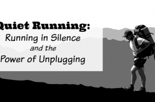 Quiet Running: Running in Silence and the Power of Unplugging