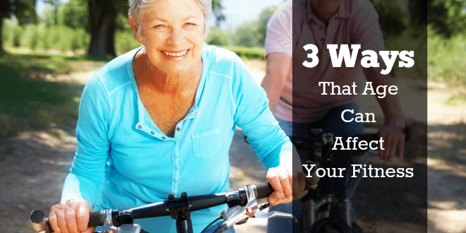 For additional reading, check out this article: 3 Ways that age can affect your fitness
