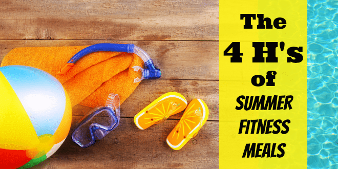 4H of Summer Fitness Meals