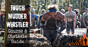 Tough Mudder Whistler Course and Obstacle Guide