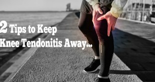 2 tips to keep knee tendonitis away