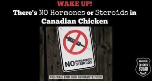 No hormones in Canadian chicken #ChickenSquad