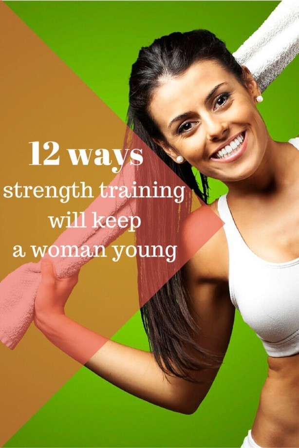 12 Ways Strength Training Will Keep a Woman Young