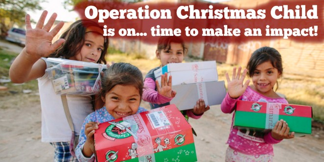 Operation Christmas Child is on… time to make an impact!