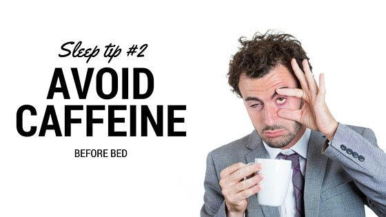 SLEEP TIP 2