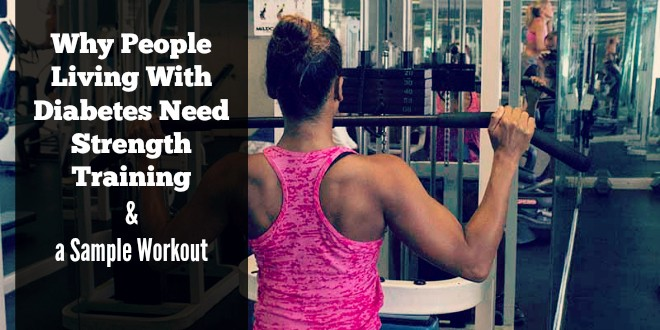 Why People Living With Diabetes Need Strength Training and a Sample Workout