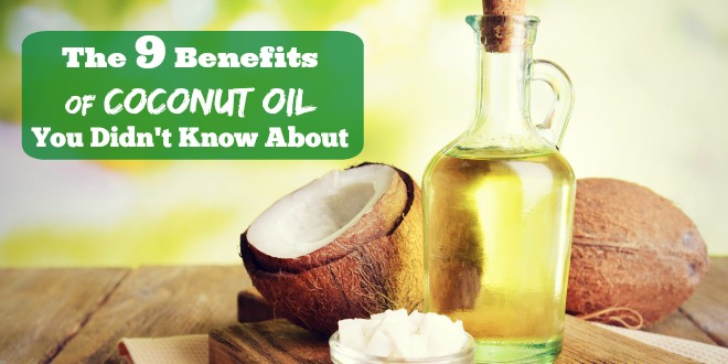9 benefits of coconut oil that you did not know about