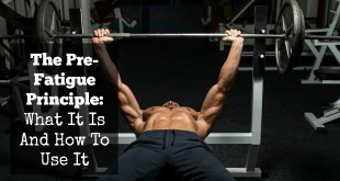 using the preexhaustion technique to build muscle