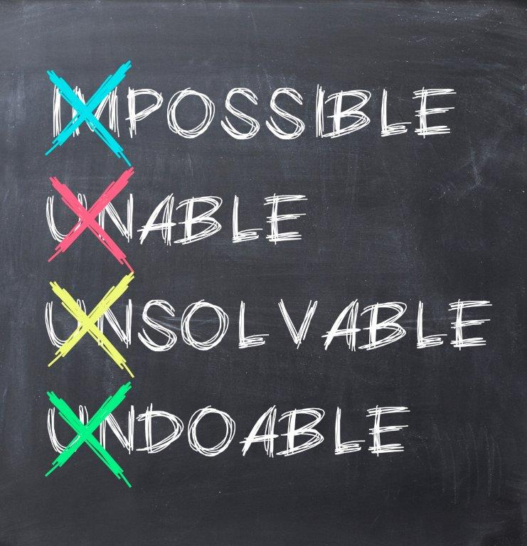nothing is impossible, the mere word says I'm possible