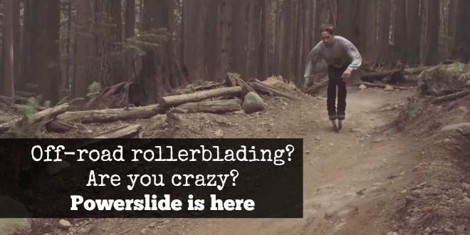 powerslide: offroad skating is here