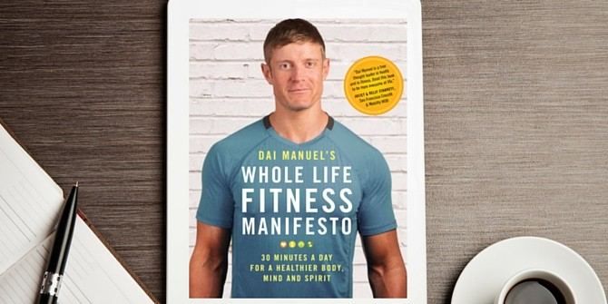 Click here to order your e-copy of the Whole Life Fitness Manifesto