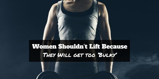 women shouldnt lift weights