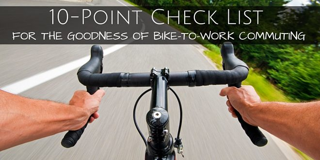 0 point checklist for the Goodness of bike to work commuting