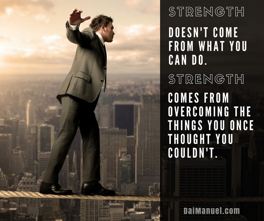 Strength Quote - overcoming adversity