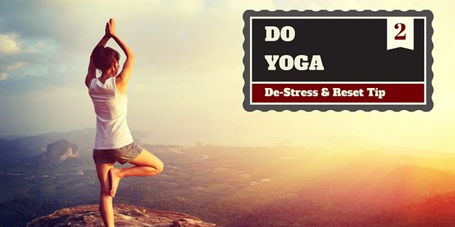 destress tip - do yoga