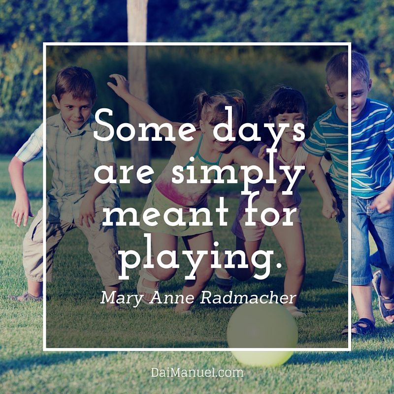 some days are simply meant for playing