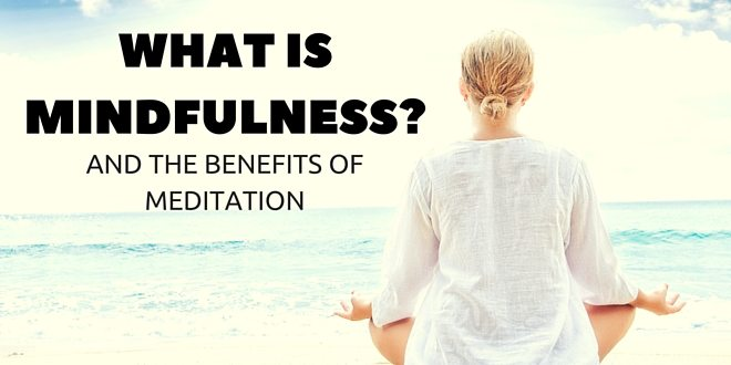 what is meditation and mindfulness