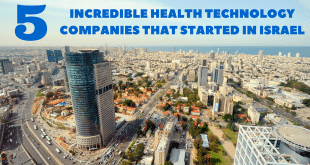 5 Incredible Health Tech Companies that Started in Israel