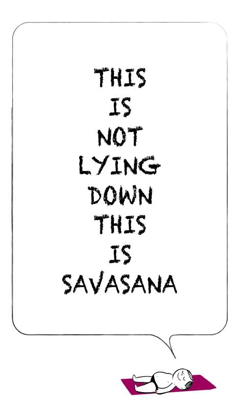 Why You Need to Savasana Like a Boss in Yoga and Life